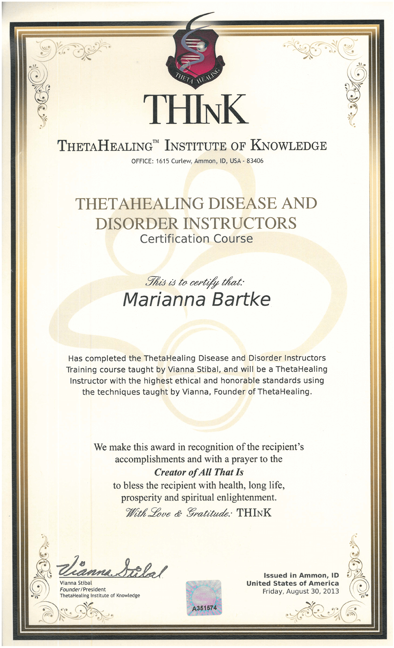 Theta Healing® - Instruktor Choroby i Zaburzenia - 30.07.2013