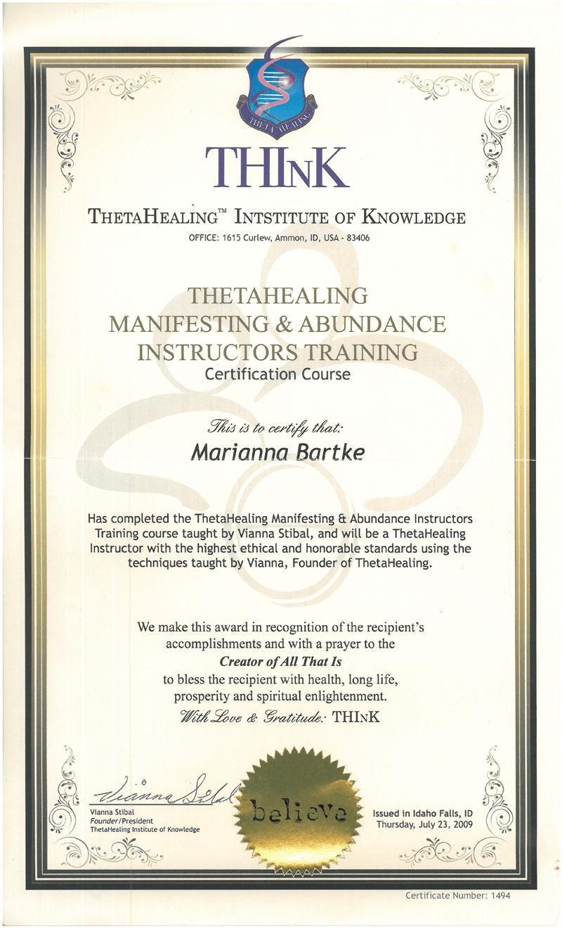Theta Healing® - Instruktor Manifestacji Obfitości - 23.07.2009
